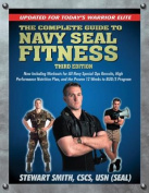 Complete Guide to Navy Seal Fitness