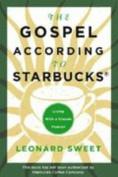 The Gospel According to Starbucks