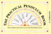 The Practical Pendulum Book