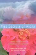 Wise Secrets of Aloha