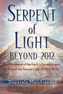 Serpent of Light: Beyond 2012