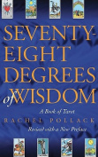 Seventy-Eight Degrees of Wisdom