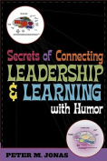 Secrets of Connecting Leadership and Learning with Humor