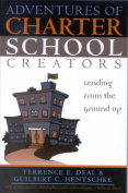 Adventures of Charter School Creators