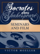 Socrates Does Shakespeare