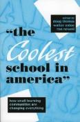 The Coolest School in America