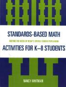 Standards-Based Math Activites for K-8 Students