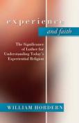 Experience and Faith
