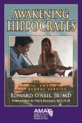 Awakening Hippocrates
