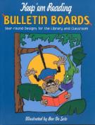 Keep 'em Reading Bulletin Boards