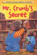 Mr. Crumb's Secret