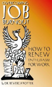 Overcoming Job Burnout