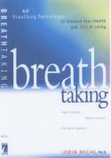 Breath Taking