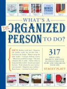 What's a Disorganized Person to Do?