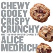 Chewy, Gooey, Crispy, Crunchy