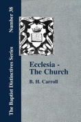 Ecclesia - The Church