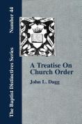 A Treatise On Church Order