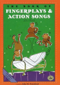 The Book of Finger Plays and Action Songs