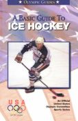 A Basic Guide to Ice Hockey