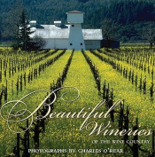 Beautiful Wineries of the Wine Country