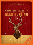 Buck Peterson's Complete Guide to Deer Hunting