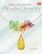 More Glamorous Beaded Jewelry