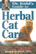 Dr.Kidd's Guide to Herbal Cat Care