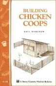 Building Chicken Coops