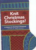 Knit Christmas Stockings!