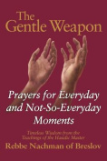 The Gentle Weapon