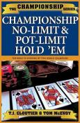 Championship No-limit and Pot Limit Hold'em