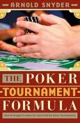 Poker Tournament Formula