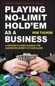 Playing No-Limit Hold'em as a Business