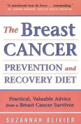 The Breast Cancer Prevention and Recovery Diet