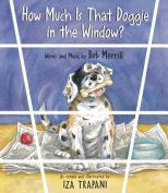 How Much is That Doggie in the Window? [Board book]
