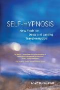 Self-Hypnosis Demystified
