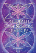 Homeopathic Colour and Sound Remedies