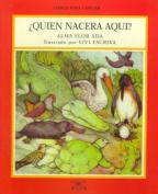 Quien Nacera Aqui? (Libros Para Contar  [Spanish]