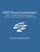 Uxo Team Leadership