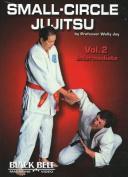 Small-Circle Jujitsu: v. 2