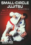 Small-Circle Jujitsu: v. 3