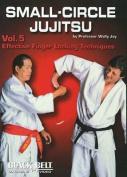 Small-Circle Jujitsu: v. 5