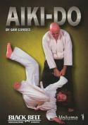 Aiki-Do: Volume 1