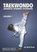 Taekwondo, Advanced Sparring Techniques