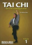 Tai Chi: Tai Chi Linking Form