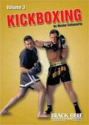 Kickboxing: v. 3