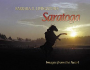 Barbara Livingston's Saratoga