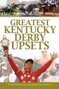 Greatest Kentucky Derby Upsets