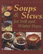 Soups and Stews for Fall and Winter Days
