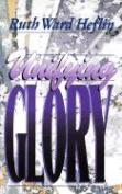 Unifying Glory